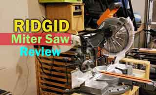Ridgid Miter Saw Review